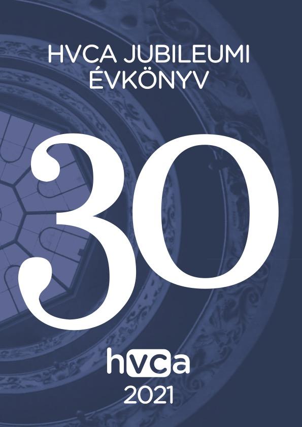 HVCA 30 éves Jubileumi Évkönyv 2021